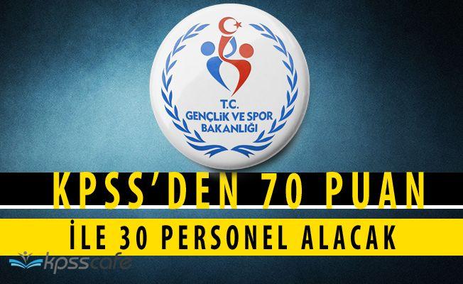 Spor Bakanlığı KPSS'den 70 Puan ile 50 Personel Alımı Yapıyor!