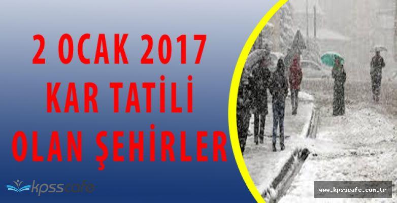 2 Ocak'ta Hangi Şehirler İçin Kar Tatili Kararı Alındı?