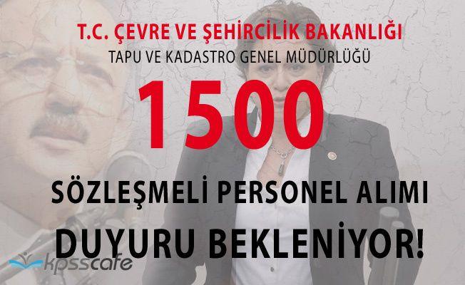 Tapu ve Kadastro Genel Müdürlüğü 1500 Personel Alımı Duyurusunu Bekliyoruz