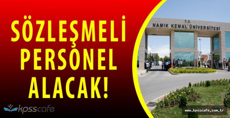 Namık Kemal Üniversitesi Sözleşmeli Personel Alımı Yapacak