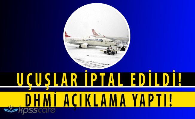 Uçak Seferleri İptal Edildi! İptal Edilen Uçuşlar Açıklandı