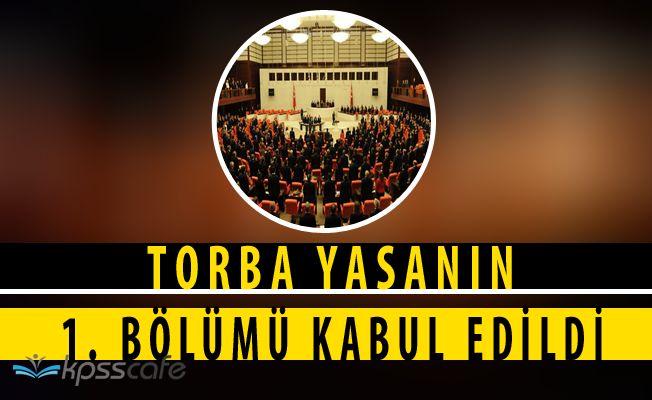 TBMM Torba Yasa Tasarısının 1. Bölümünü Kabul Etti