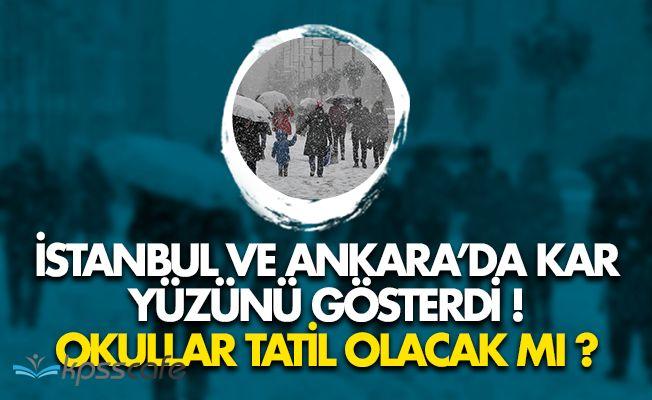 İstanbul ve Ankara'da Kar Yüzünü Gösterdi! Pazartesi Okullar Tatil Olacak Mı?