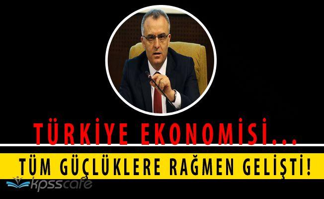 Maliye Bakanı Açıkladı! Türk Ekonomisi Büyüyor