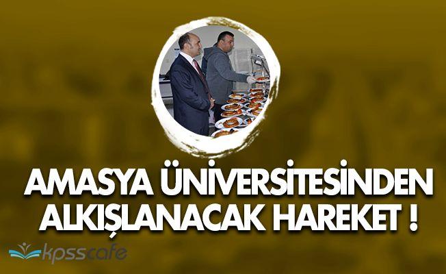 Amasya Üniversitesinden Alkışlanacak Hareket!