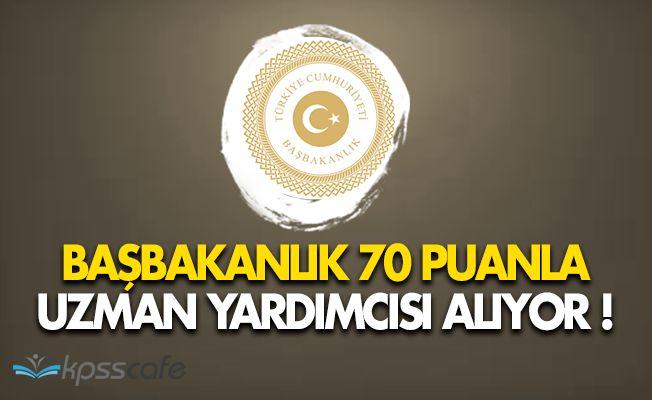 Başbakanlık KPSS 70 Puanla Uzman Yardımcısı Alımı Yapıyor!