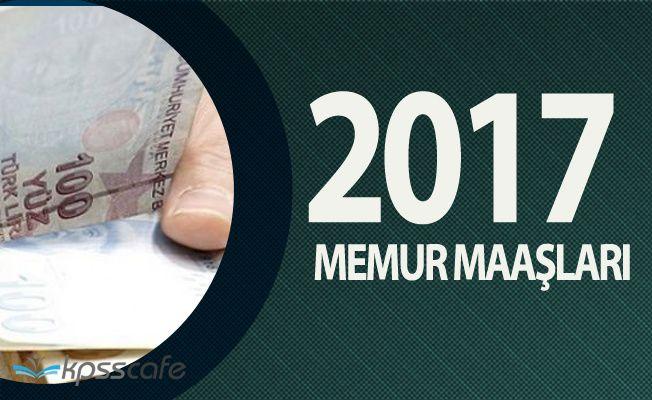 2017 Yılı Ocak Ayı İtibariyle Devlet Memuru Maaşları
