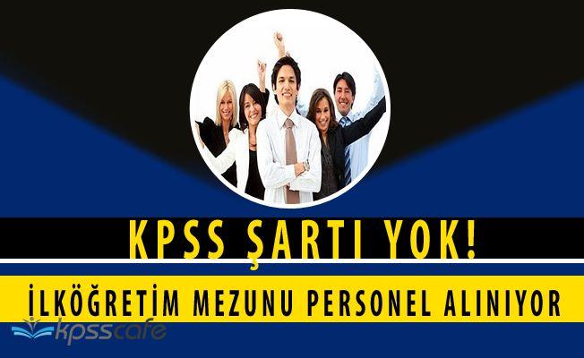 Almus Belediye Başkanlığı KPSS Şartsız Personel Alıyor (En Az İlköğretim Mezunları)