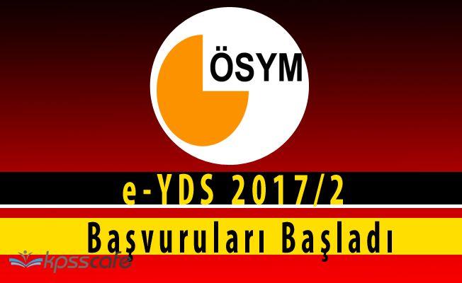 e-YDS 2017/2 Başvuruları Başladı