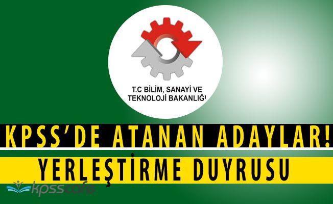 Sanayi ve Teknoloji Bakanlığı'ndan KPSS AtamaDuyurusu (3713 Sayılı Kanun)