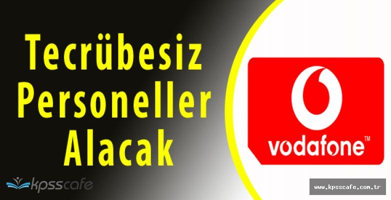 Vodafone 42 Pozisyonuna Tecrübeli Tecrübesiz Personeller Alacak