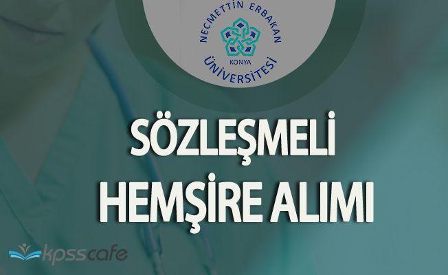 Necmettin Erbakan Üniversitesi En Az Lise Mezunu Sözleşmeli Hemşire Alacak