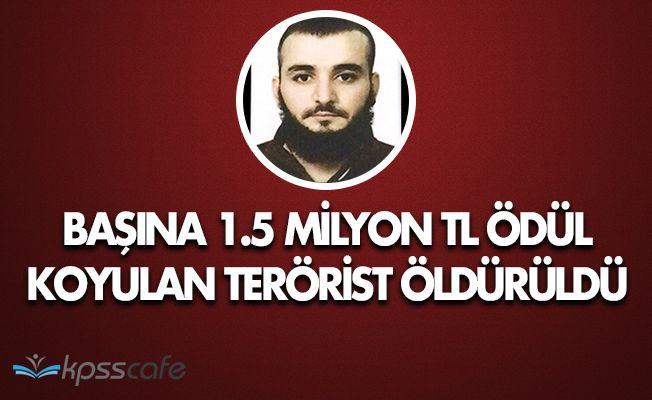 Başına 1.5 Milyon Ödül Konulan Terörist Öldürüldü