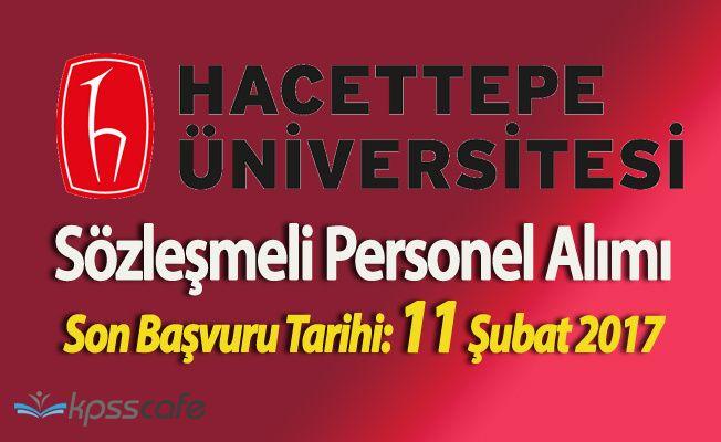 Hacettepe Üniversitesi Sözleşmeli Personel Alım Başvuruları Sürüyor
