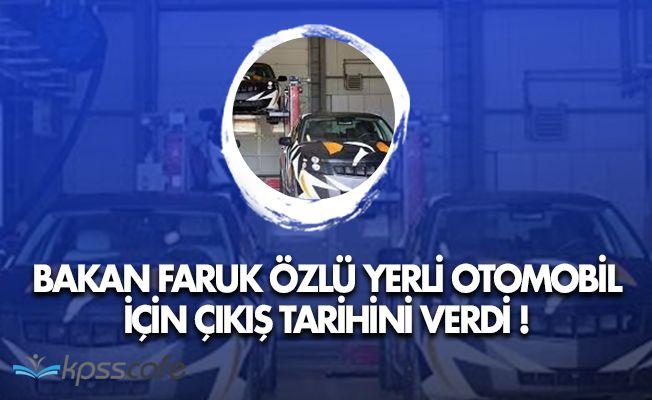 Sanayi Bakanı Yerli Otomobilin Çıkış Tarihini Verdi!