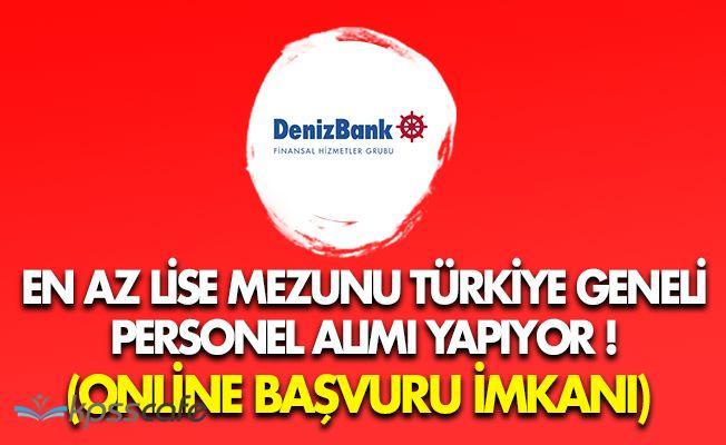Denizbank Lise Mezunu Türkiye Geneli Personel Alıyor! (Online Başvuru İmkanı)