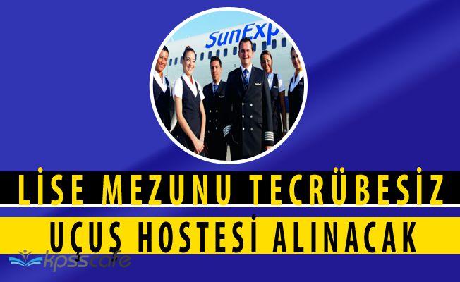 SunExpress Çok Sayıda Şehirde Tecrübesiz Adaylardan Uçuş Hostesi Alacak (Lise Mezuniyeti)