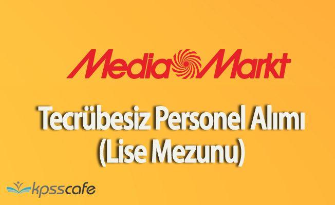 Media Markt Türkiye Geneli Lise Mezunu Tecrübesiz Personel Alımı Başvuruları Başladı