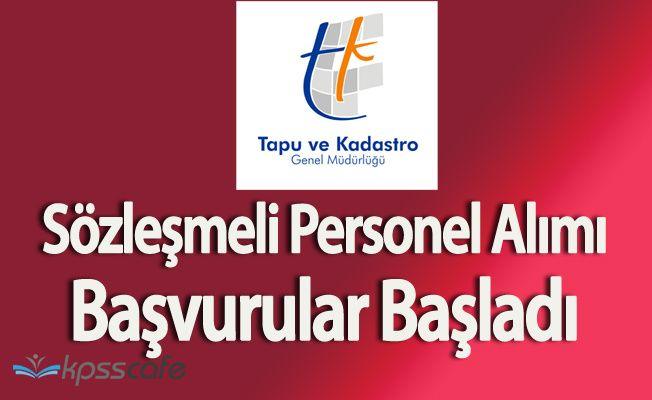 Tapu ve Kadastro Genel Müdürlüğü Sözleşmeli Personel Alım Başvuruları Başladı (Başvuru Formu)
