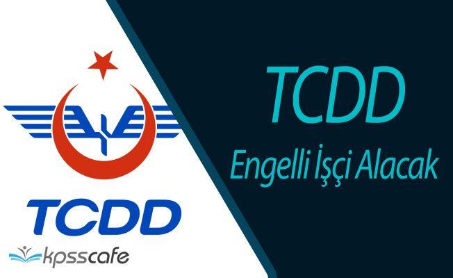 TCDD 3 Engelli İşçi Alımı Yapacak