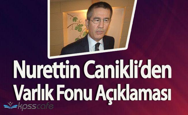 Türkiye Varlık Fonu Nedir? Sorusuna Canikli'den Yanıt!