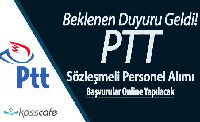PTT Personel Alımı Başvuruları İnternetten Yapılacak (Başvurular 13 Şubat'ta Başlıyor)
