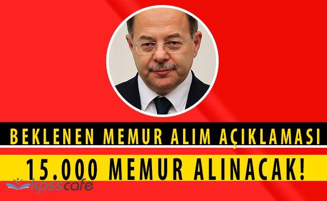 FLAŞ! Recep Akdağ'dan 15.000 Personel Alım Açıklaması!
