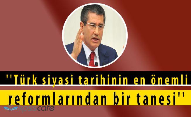 Başbakan Yardımcısından Referanduma Dair; Türk Siyasi Tarihinin En Önemli Reformlarından Bir Tanesi!