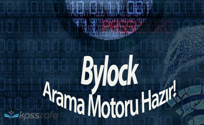 Bylock'a Karşı Arama Motoru Yapıldı ! 81 İlde Kullanıma Açıldı