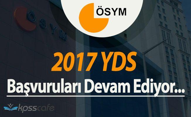 ÖSYM 2017 YDS İlkbahar Dönemi Başvuruları Devam Ediyor !
