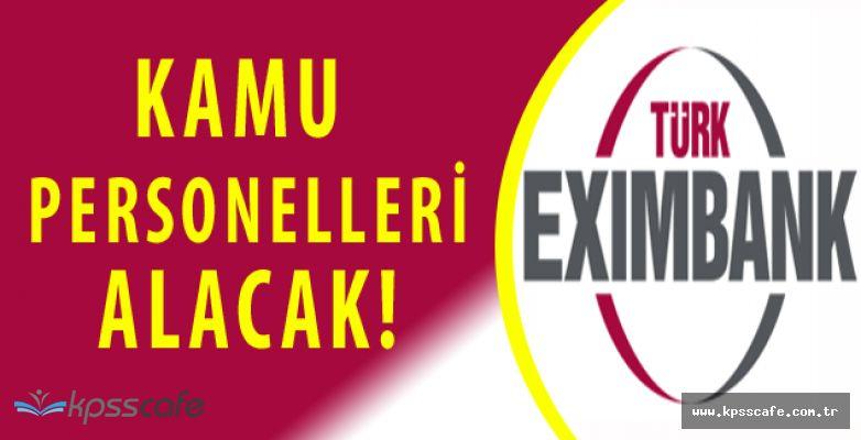 Türk Eximbank Daimi Kamu Personeli Alımı Yapacak! Başvurular Devam Ediyor