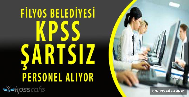 Filyos Belediyesi KPSS ŞARTSIZ Kamu Personeli Alacak