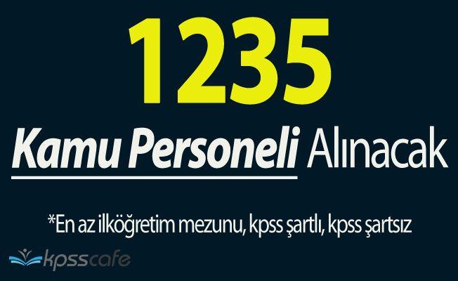 Kamuya 1235 Memur - Sözleşmeli Personel Alınıyor ( KPSS Şartlı, KPSS Şartsız En Az İlköğretim Mezunu)