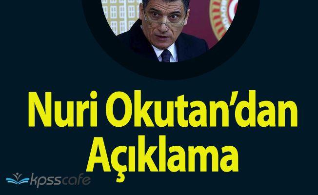 İhracı İstenen MHP'li Nuri Okutan'dan Açıklama !