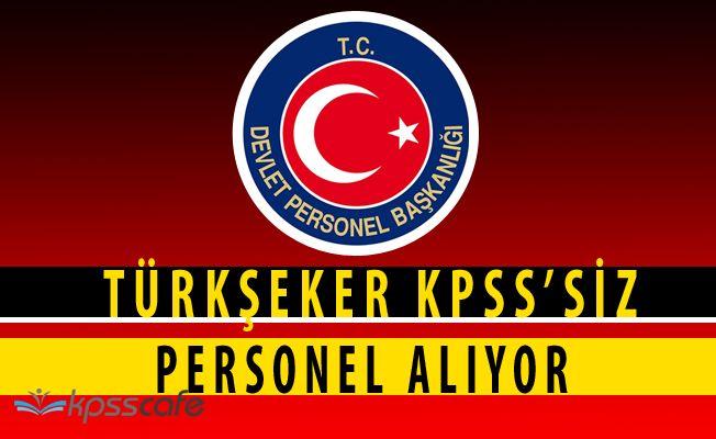 Türkiye Şeker Fabrikaları KPSS ŞARTSIZ İlkokul Mezunu Personel Alacak