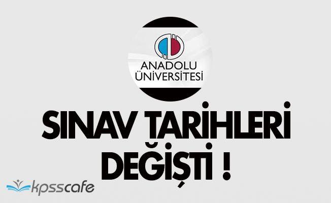 Anadolu Üniversitesi Açıköğretim Fakültesi (AÖF) Sınav Tarihleri Değişti!