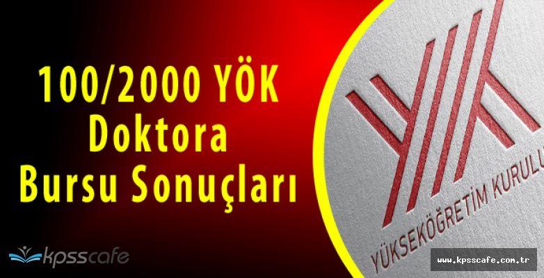 100/2000 YÖK Doktora Bursu Sonuçları Açıklandı