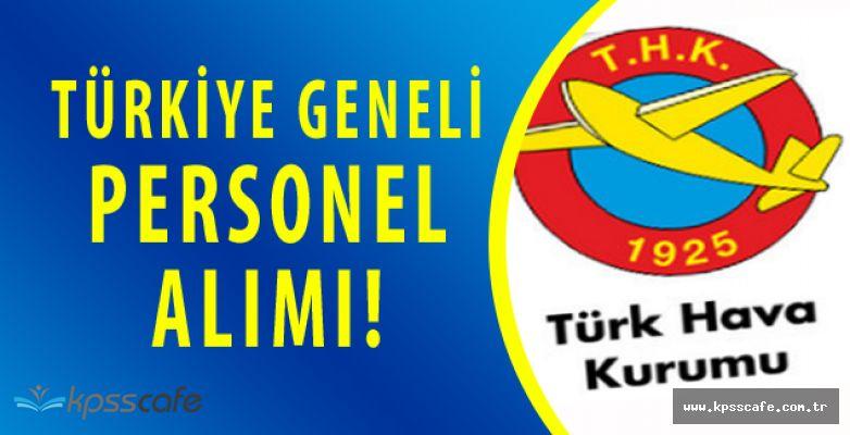 Türk Hava Kurumu Türkiye Geneli Personel Alımı Yapacak