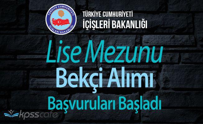 İstanbul Valiliği Lise Mezunu Bekçi Alımı Başvuruları Başladı