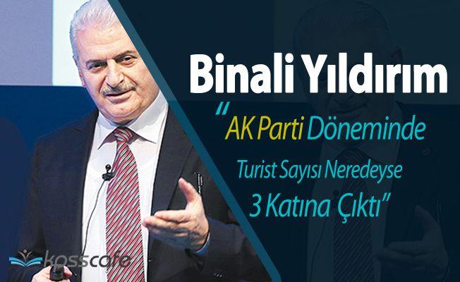 """Binali Yıldırım: """"Turist Sayısı 13 Milyondan 40 Milyona Ulaştı!"""""""