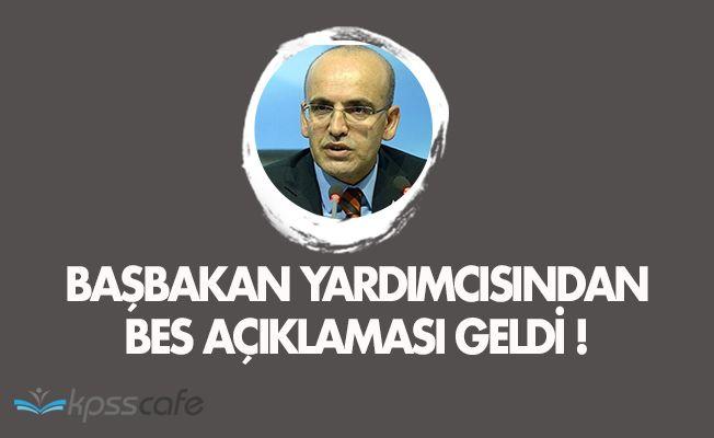 Başbakan Yardımcısı Mehmet Şimşek'ten Bireysel Emeklilik Sistemi (BES) Açıklaması
