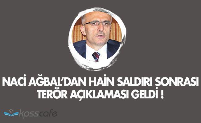 Maliye Bakanı Naci Ağbal'dan Viranşehir Saldırısı Sonrası Açıklama