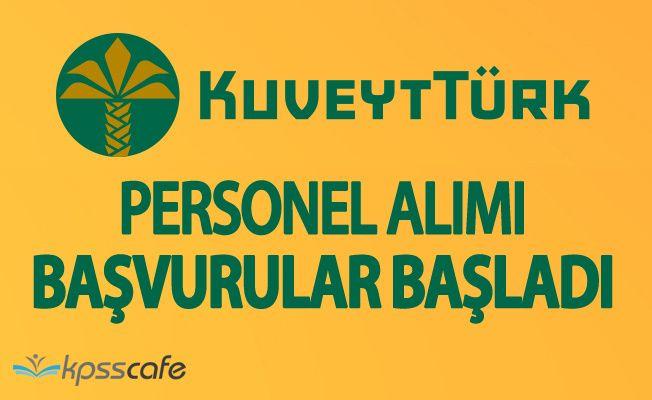 Kuveyt Türk Katılım Bankası Çok Sayıda Personel Alacak!