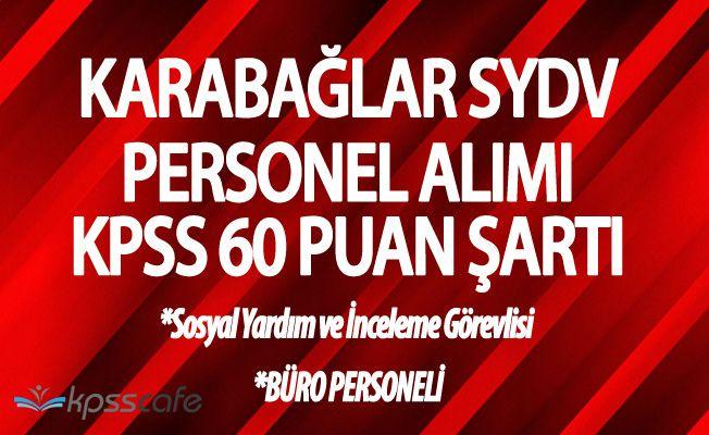 Karabağlar SYDV KPSS 60 Puanla Personel Alacak