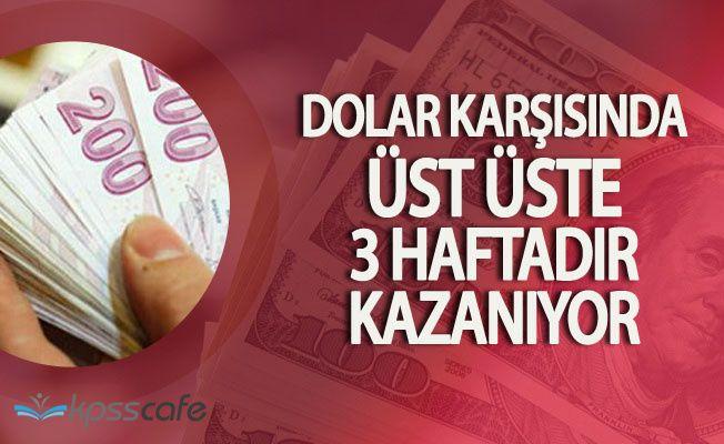 Türk Lirasının Dolar Karşısındaki Yükselişi Sürüyor
