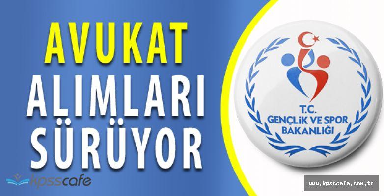 Gençlik ve Spor Bakanlığı Avukat Alımı Başvuruları Sonlanıyor