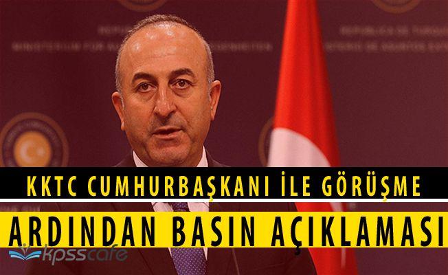 Çavuşoğlu KKTC Cumhubaşkanı ile Görüştü! ''İki şeytan arasında...''