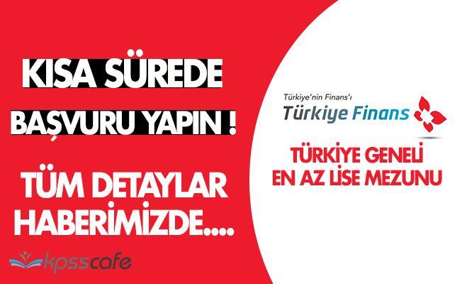 Finans Katılım Bankası Türkiye Geneli En Az Lise Mezunu Personel Alıyor! Kısa Sürede Başvuru