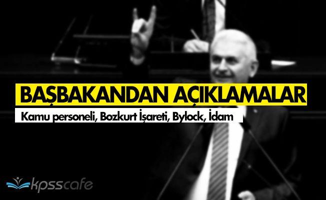 Başbakandan Açıklamalar Dizisi! Kamu Personeli, Bozkurt İşareti, Bylock, İdam