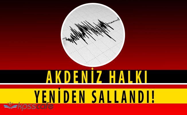Akdeniz'de Yeniden Deprem Alarmı